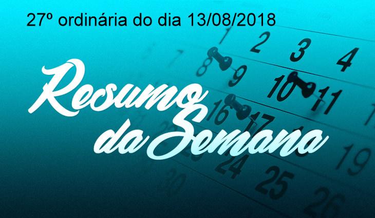 RESUMO DA REUNIÃO ORDINÁRIA DO DIA 13 DE AGOSTO DE 2018