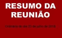RESUMO DA REUNIÃO ORDINÁRIA DO DIA 23 DE JULHO DE 2018