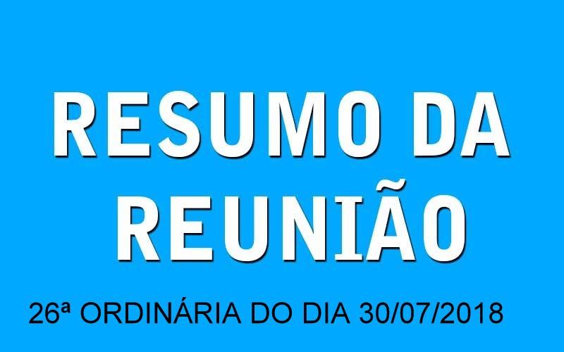 RESUMO DA REUNIÃO ORDINÁRIA DO DIA 30 DE JULHO DE 2018