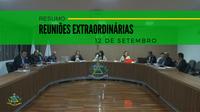 Resumo das Reuniões Extraordinárias do dia 12 de setembro